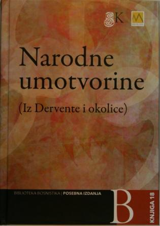 Folk Narratives from Derventa and its surrounding
